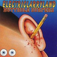 Butthole Surfers – Electriclarryland