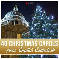 Westminster Abbey Choir, Martin Neary, Martin Baker – 40 Christmas Carols from English Cathedrals