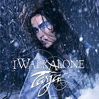 Tarja – I Walk Alone [Exclusive Version]