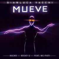 Gianluca Vacchi, Nacho, Becky G, MC Fioti – Mueve