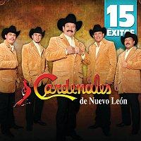 Cardenales De Nuevo León – 15 Éxitos