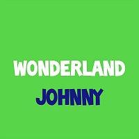 Johnny – Wonderland
