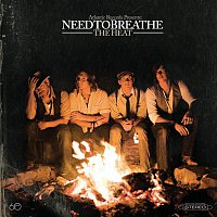 NEEDTOBREATHE – The Heat
