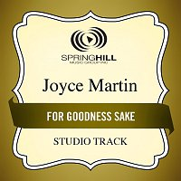Joyce Martin Sanders – For Goodness Sake