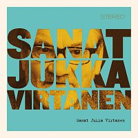 Různí interpreti – Sanat Jukka Virtanen