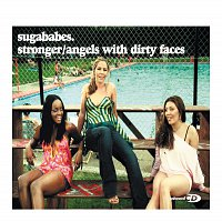 Sugababes – Stronger/Angels With Dirty Faces