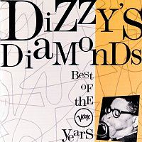 Dizzy Gillespie – Dizzy's Diamonds - Best Of The Verve Years