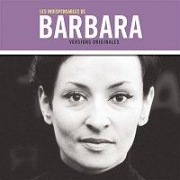 Barbara – Les indispensables