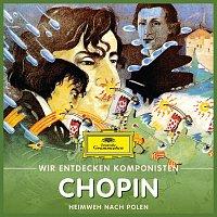 Will Quadflieg – Wir entdecken Komponisten: Frédéric Chopin – Heimweh nach Polen