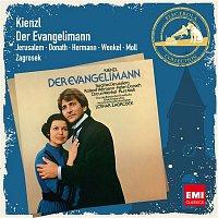 Helen Donath, Siegfried Jerusalem, Lothar Zagrosek – Kienzl: Der Evangelimann (Gesamtaufnahme)