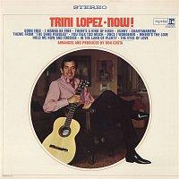 Trini Lopez – Trini Lopez Now!