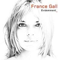 France Gall – Evidemment (version standard)