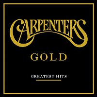 Carpenters – Gold - Greatest Hits