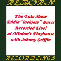 "Eddie ""Lockjaw"" Davis, Johnny Griffin – The Late Show (HD Remastered)"
