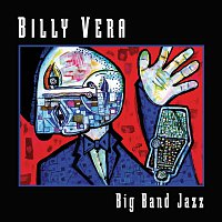 Billy Vera – Big Band Jazz