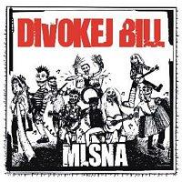 Divokej Bill – Mlsná