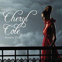Cheryl Cole – Promise This [Digital Dog Dub]