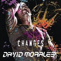 David Morales – Changes
