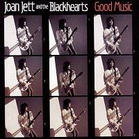 Joan Jett, The Blackhearts – Good Music
