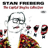 Stan Freberg – The Capitol Singles Collection