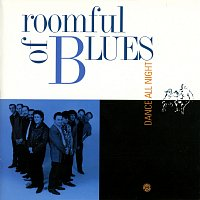 Roomful Of Blues – Dance All Night