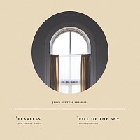 Jesus Culture – Fearless / Fill Up The Sky [Live]