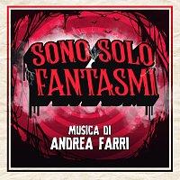 Andrea Farri – Sono solo fantasmi [Original Motion Picture Soundtrack]