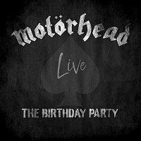 Motörhead – The Birthday Party (Live)