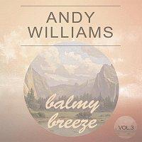 Andy Williams – Balmy Breeze Vol. 3