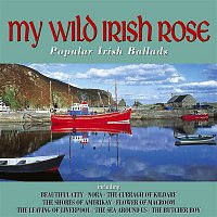 Various Artists.. – My Wild Irish Rose