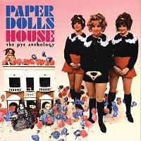 Paper Dolls – House: The Pye Anthology