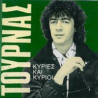 Kostas Tournas – Kyries & Kyrioi