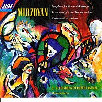Přední strana obalu CD Mirzoyan: Symphony for Timpani and Strings; Theme and Variations; Poem Epitaph