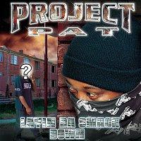 Project Pat – Layin' Da Smack Down (Clean Version)