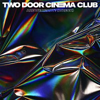 Two Door Cinema Club – Are We Ready? (Wreck)