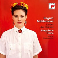 Regula Muhlemann – Lieder der Heimat / Songs from Home