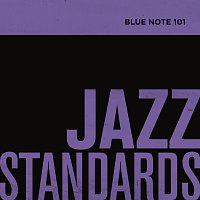 Různí interpreti – Blue Note 101: Jazz Standards