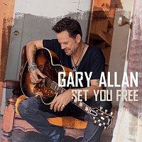 Gary Allan – Set You Free