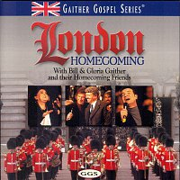 Bill & Gloria Gaither – London Homecoming