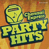 Achu, Hemachandra – Chennai Express Party Hits