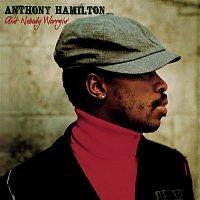 Anthony Hamilton – Ain't Nobody Worryin'