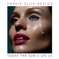 Sophie Ellis-Bextor – Today The Sun's On Us