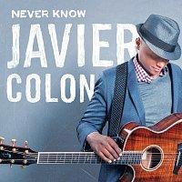 Javier Colon – Never Know