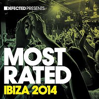 Various  Artists – Defected Presents Most Rated Ibiza 2014