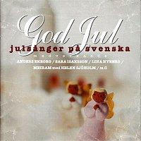 Blandade Artister – God Jul - julsanger pa svenska
