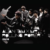 Alan Tam, Mr. – Rolling Power