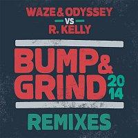 Waze, Odyssey, R. Kelly – Bump & Grind 2014 (Remixes)