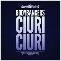 Bodybangers – Ciuri Ciuri