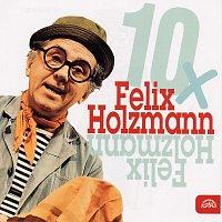 Felix Holzmann – 10x Felix Holzmann