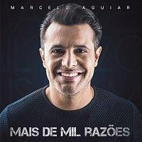 Marcelo Aguiar – Mil Razoes